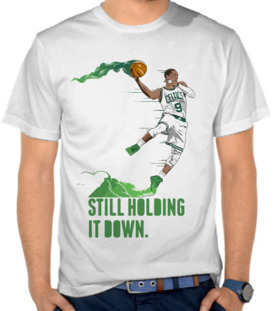 Still Holding It Down - Celtics
