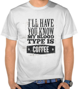 Kata-Kata My Blood Type is Coffee