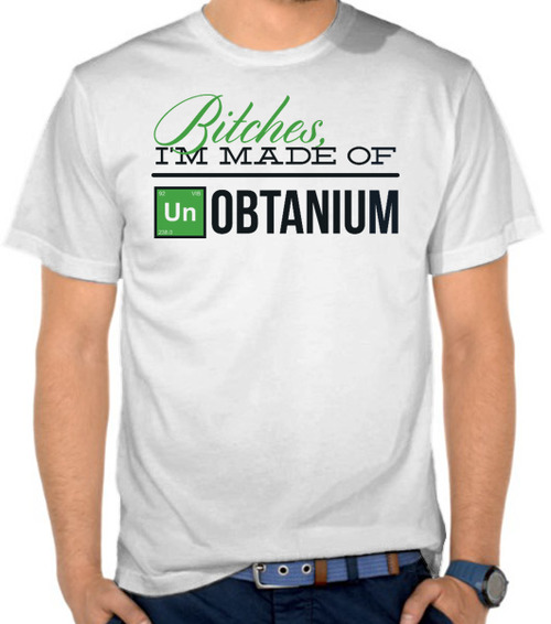 Made of Obtanium