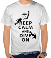 Keep Calm and Dive On (Black)