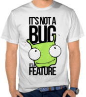 It's Not a Bug,It's a Feature Color