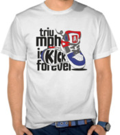 Triumph is Kick Forever