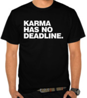 Karma Has No Deadline 2