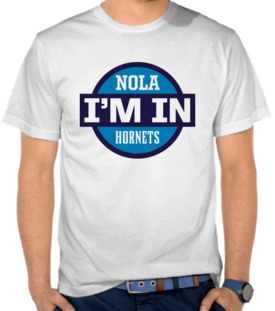 Nola I'm In Hornets