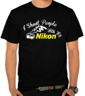 I Shoot People With My Nikon