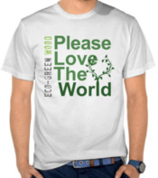 Please Love the World