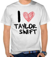 I Love Taylor Swift