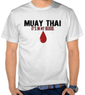 Muay Thai Its in my blood