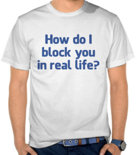 Facebook - Block You In Real Life