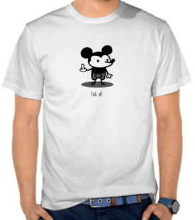 Fuck Off - Mickey Mouse