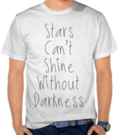 Stars Can't Shine Without Darkness 2